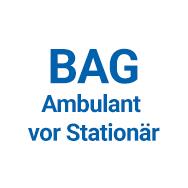 BAG Projekt Ambulant vor Stationär
